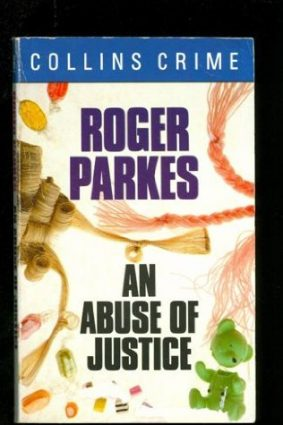 Abuse of Justice (Crime Club) ISBN: 9780006177562