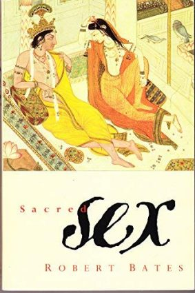 Sacred Sex: Erotic Writing from the Religious Traditions ISBN: 9780006276869