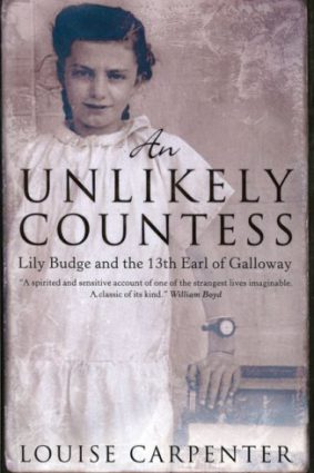 An Unlikely Countess: Lily Budge and the 13th Earl of Galloway ISBN: 9780007108800