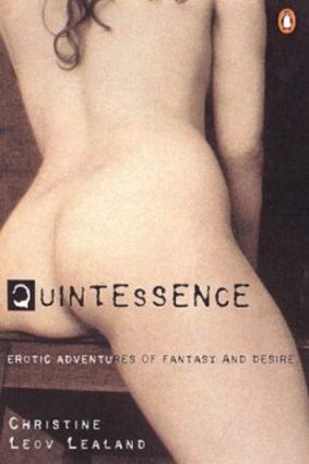 Quintessence: Erotic Adventures of Fantasy and Desire ISBN: 9780140289695