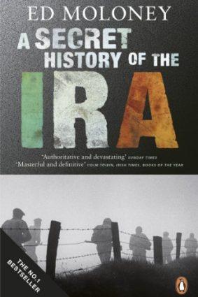 A Secret History of the IRA ISBN: 9780141028767