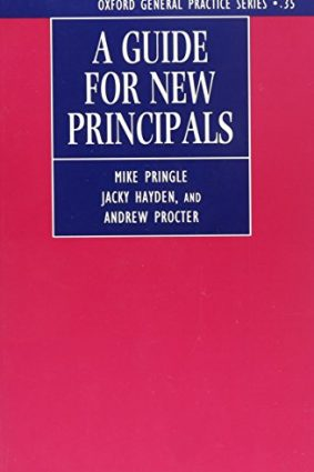 A Guide for New Principals (Oxford General Practice) ISBN: 9780192625366