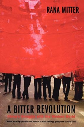 A Bitter Revolution: China's Struggle with the Modern World (Making of the Modern World) ISBN: 9780192806055
