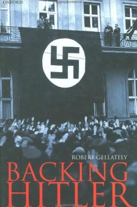 Backing Hitler: Consent and Coercion in Nazi Germany ISBN: 9780198205609