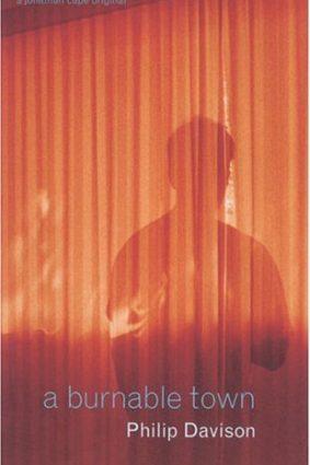 A Burnable Town (Jonathan Cape Original) ISBN: 9780224071178