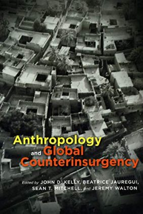 Anthropology and Global Counterinsurgency ISBN: 9780226429946