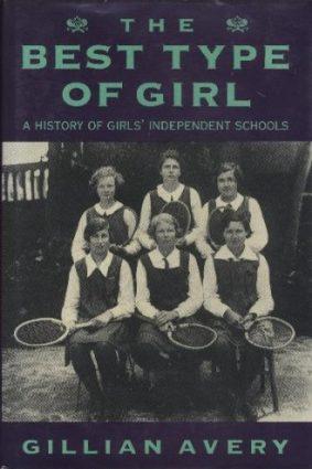 Best Type of Girl: History of Girls' Independent Schools ISBN: 9780233986425