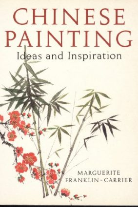 Chinese Painting: Ideas and Inspirations ISBN: 9780289801697