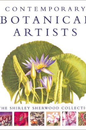 Contemporary Botanical Artists: The Shirley Sherwood Collection ISBN: 9780297822707