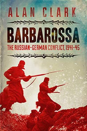 Barbarossa: The Russian German Conflict: The Russian German Conflict  1941-45 (Cassell Military Paperbacks) ISBN: 9780304358649