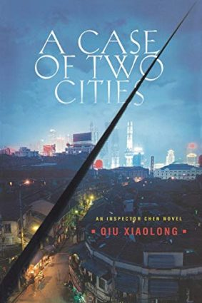 A Case of Two Cities (Inspector Chen Novels) ISBN: 9780312374662