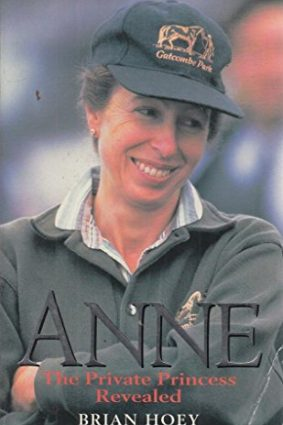 Anne: The Private Princess Revealed ISBN: 9780330367226