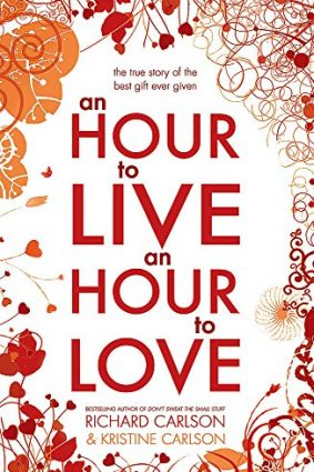 An Hour to Live an Hour to Love ISBN: 9780340961391