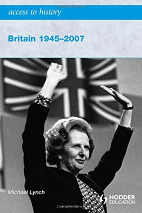 Britain 1945-2007 (Access to History) ISBN: 9780340965955