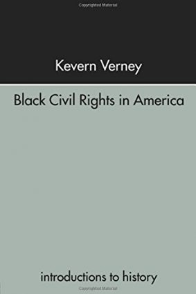 Black Civil Rights in America (Introductions to History) ISBN: 9780415238885