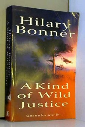 A Kind of Wild Justice ISBN: 9780434008759