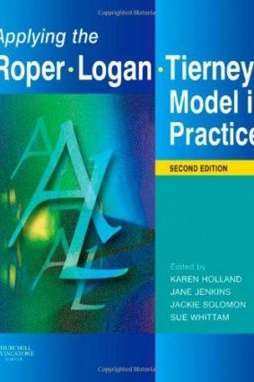 Applying the Roper-Logan-Tierney Model in Practice ISBN: 9780443104053