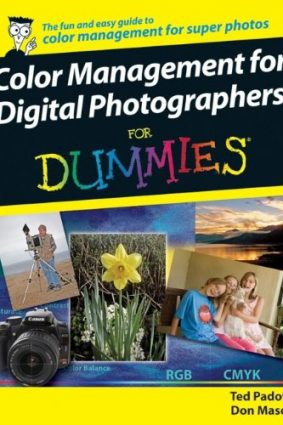 Color Management for Digital Photographers For Dummies ISBN: 9780470048924