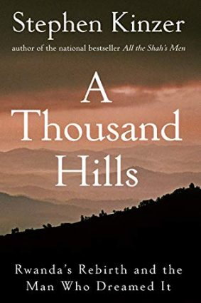 A Thousand Hills: Rwanda's Rebirth and the Man Who Dreamed it ISBN: 9780470120156