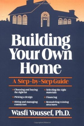 Building Your Own Home: A Step-by-step Guide ISBN: 9780471635611