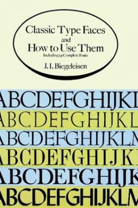 Classic Type Faces and How to Use Them (Dover Pictorial Archives) ISBN: 9780486287270