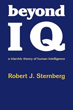 Beyond IQ: A Triarchic Theory of Human Intelligence ISBN: 9780521278911