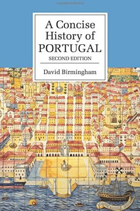 A Concise History of Portugal (Cambridge Concise Histories) ISBN: 9780521536868