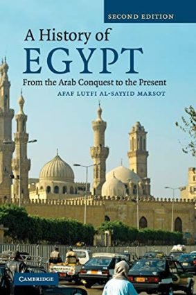 A History of Egypt: From the Arab Conquest to the Present ISBN: 9780521700764
