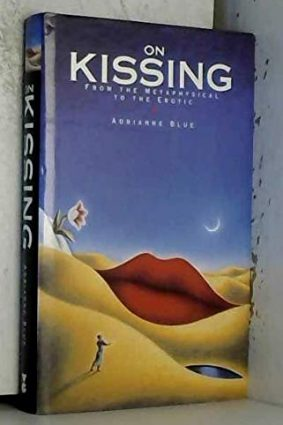 On Kissing: Metaphorical To Erotic: From the Metaphysical to the Erotic ISBN: 9780575055124