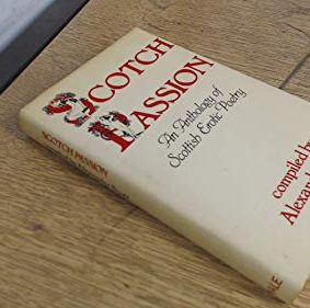 Scotch Passion: Anthology of Scottish Erotic Poetry ISBN: 9780709198840