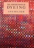 Ashford Book of Dyeing ISBN: 9780713472578