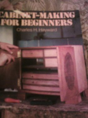 Cabinet Making for Beginners ISBN: 9780713514209