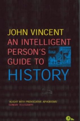 An Intelligent Person's Guide to History ISBN: 9780715630907