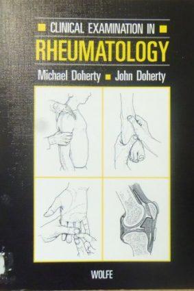 Clinical Examination in Rheumatology ISBN: 9780723416852