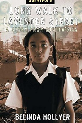 A Long Walk to Lavender Street: A Story from South Africa (Survivors) ISBN: 9780750236362