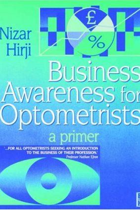 Business Awareness for Optometrist: A Primer  1e ISBN: 9780750639613