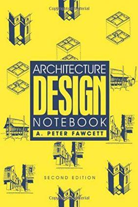 Architecture Design Notebook ISBN: 9780750656696