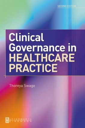 Clinical Governance in Healthcare Practice ISBN: 9780750656818