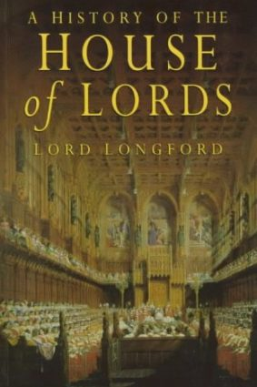 A History of the House of Lords ISBN: 9780750921916