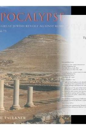 Apocalypse: The Great Jewish Revolt Against Rome AD 66-73 ISBN: 9780752419688