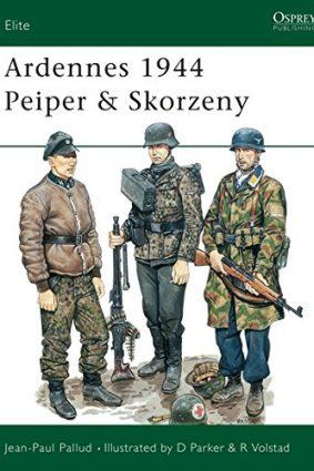 Ardennes  1944: Peiper and Skorzeny (Elite) ISBN: 9780850457407