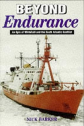 Beyond Endurance: An Epic of Whitehall and the South Atlantic Conflict ISBN: 9780850525229