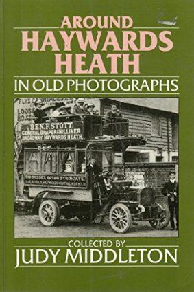 Around Haywards Heath in Old Photographs (Britain in Old Photographs) ISBN: 9780862996079