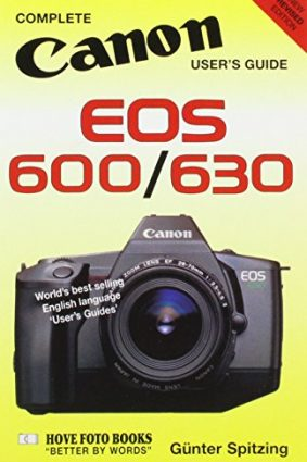 Canon EOS 600/630: International Users' Guide ISBN: 9780906447598