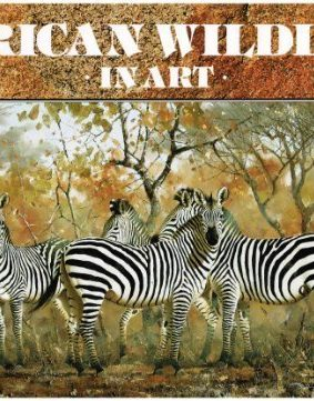 African Wild Life in Art: Master Painters of the Wilderness ISBN: 9780907745082
