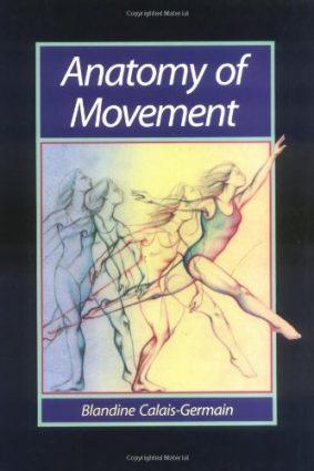 Anatomy of Movement ISBN: 9780939616176