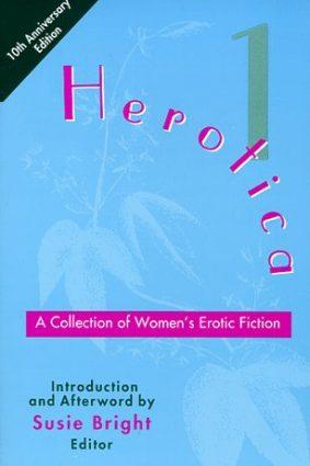 Herotica 1 : Collection of Women's Erotic Fiction ISBN: 9780940208247