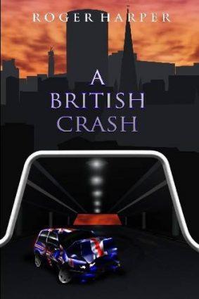 A British Crash ISBN: 9780956184801