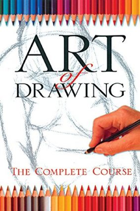 Art of Drawing: The Complete Course (Practical Art) ISBN: 9781402709326