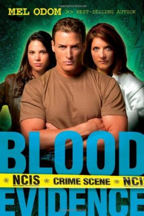 Blood Evidence: 2 (Military NCIS (Paperback)) ISBN: 9781414303079